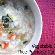 Vegetable Rice Porridge Recipe by ecokaren