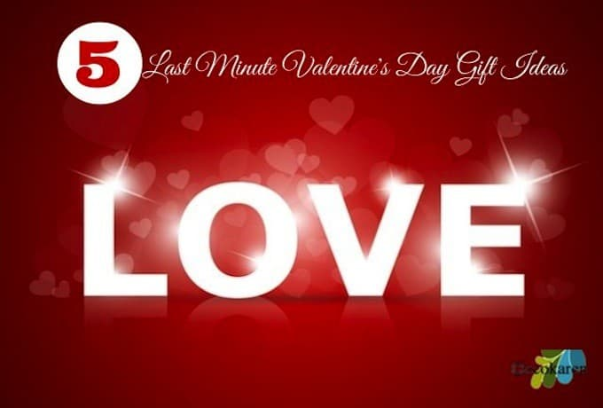 5 Last Minute Valentine's Day Gift Ideas