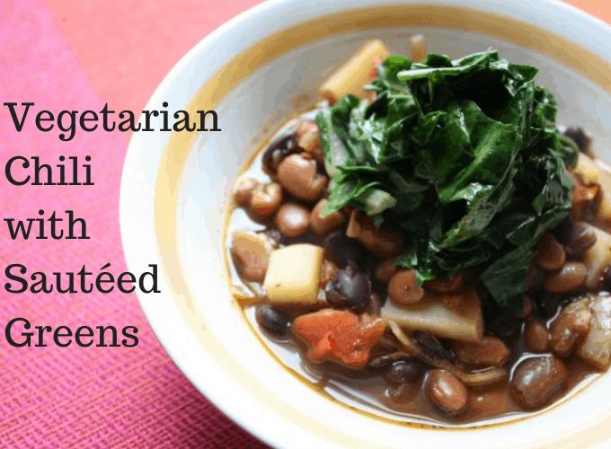 Vegetarian Chili with Sauteed Greens