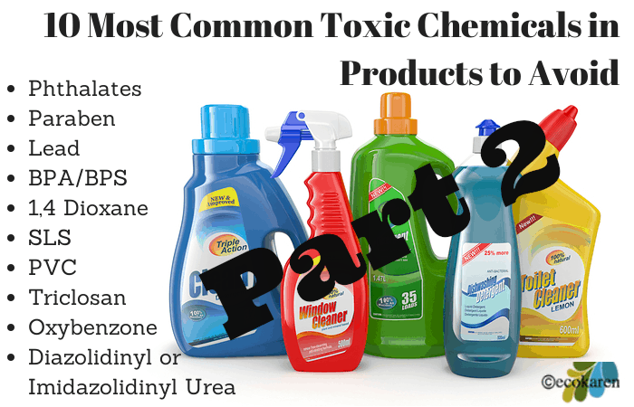 10 Toxic Chemicals Part 2