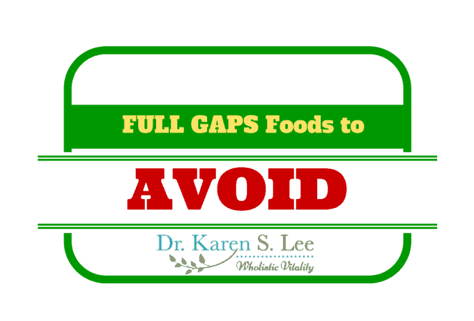 Food to Avoid on Full Gaps