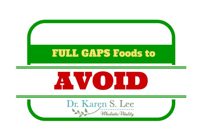 Food to Avoid on Full Gaps