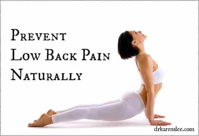 prevent low back pain by Dr. Karen Lee