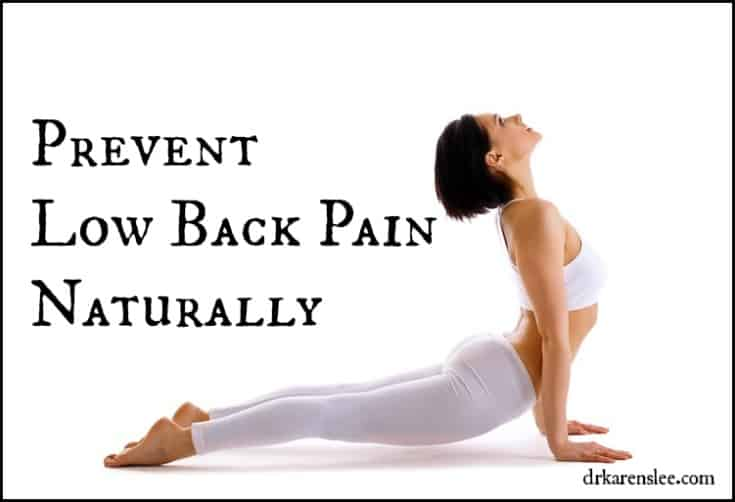 prevent low back pain by Dr Karen Lee