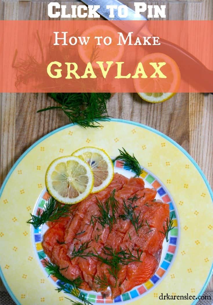 Gravlax Recipe by Dr.Karen