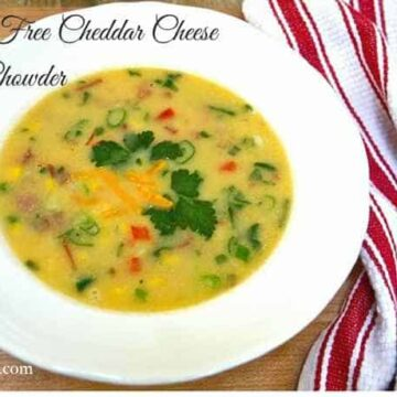 Gluten Free Cheddar Cheese Corn Chowder