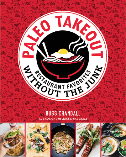 Paleo Takeout by Russ Crandall