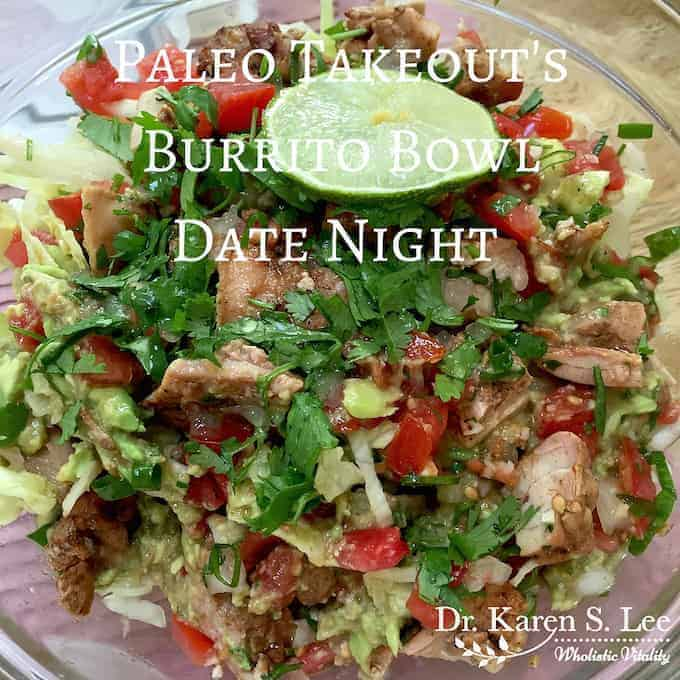 Burrito Bowl from Paleo Cookbook