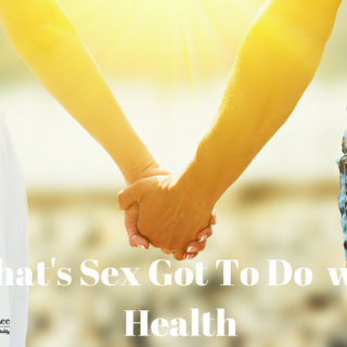What's Sex Got To Do with Health by drkarenslee.com