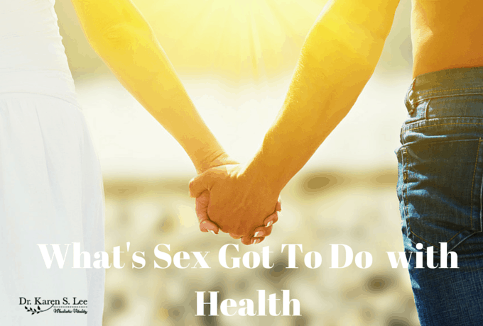 What's Sex Got To Do with Health?