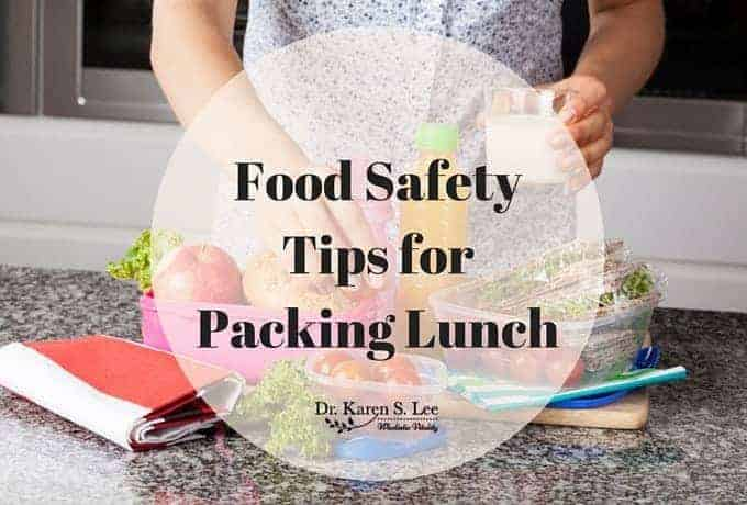food safety tips for packing lunch drkarenslee