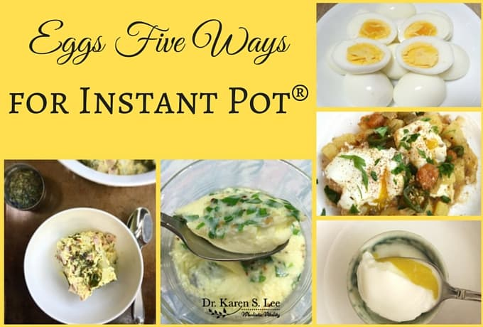 steamed, boiled, poached eggs cooked in the instant pot