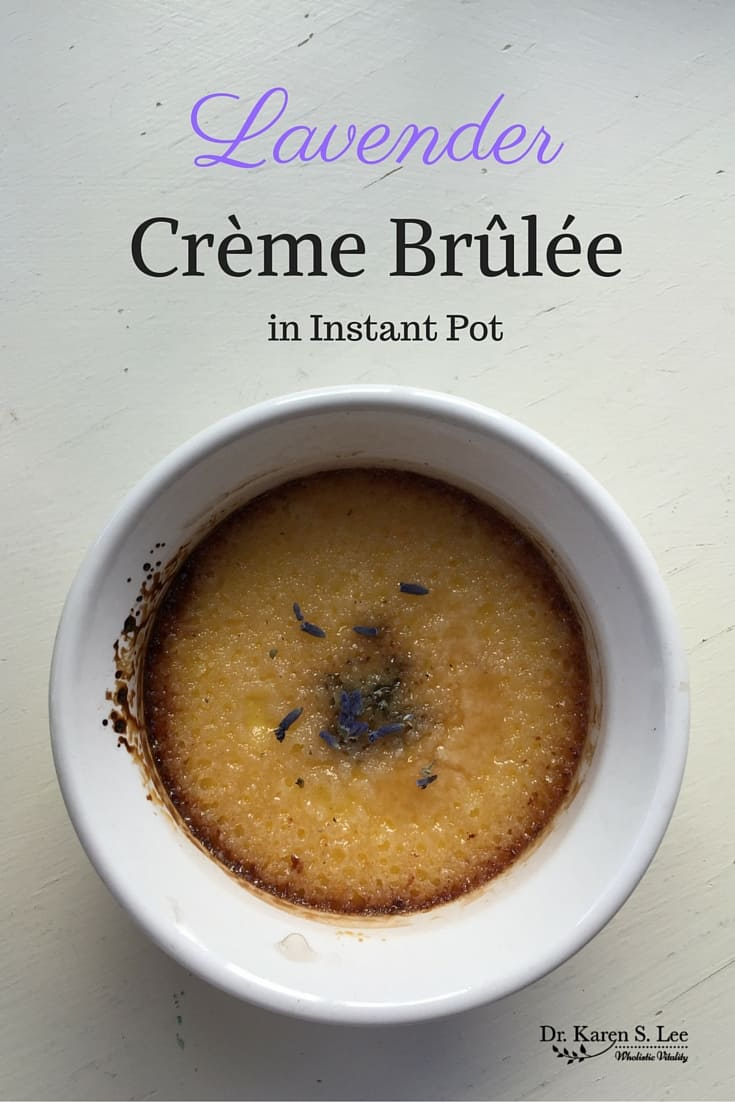 Lavender Creme Brulee In the Instant Pot
