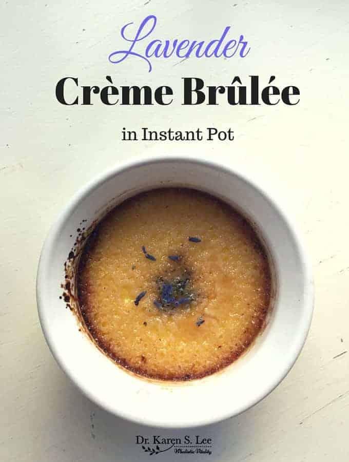 Lavender Crème Brûlée in Instant Pot®