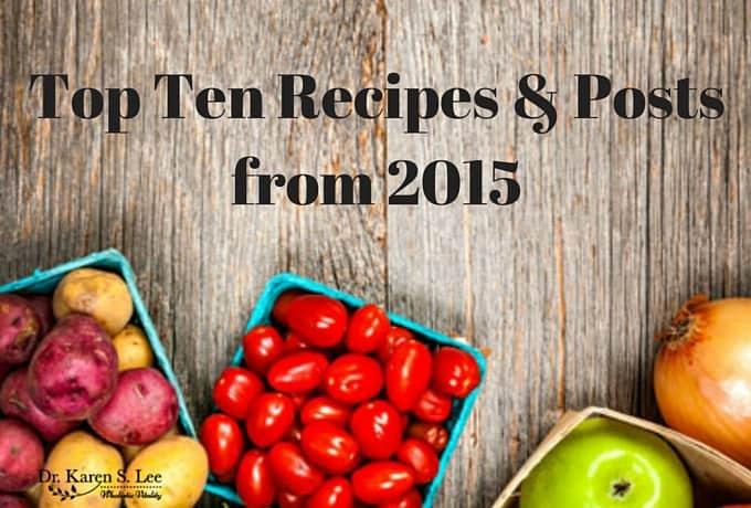 Top Ten Recipes & Posts from 2015