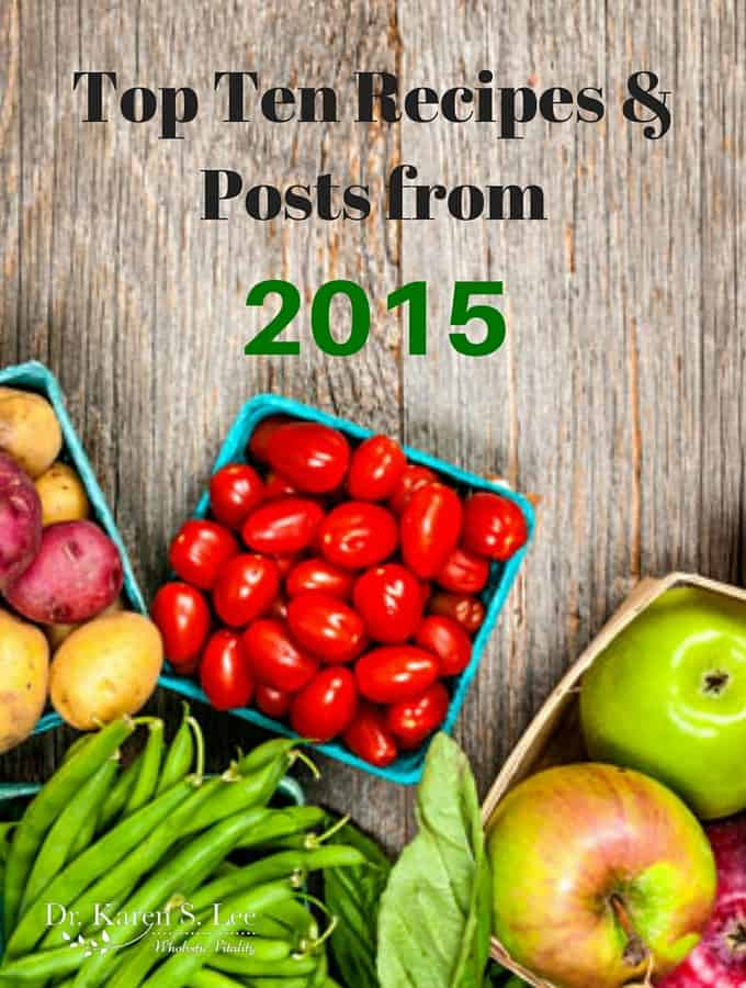 Top Ten Recipes and Posts from 2015