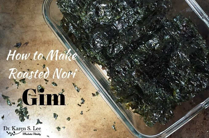 How To Make Roasted Nori - Gim