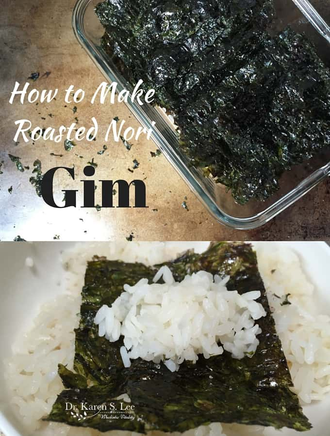 How to Make Roasted Nori Gim