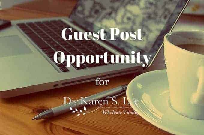 Guest write for drkarenslee.com