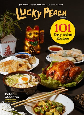 Lucky Peach 101 easy asian recipes cookbook cover