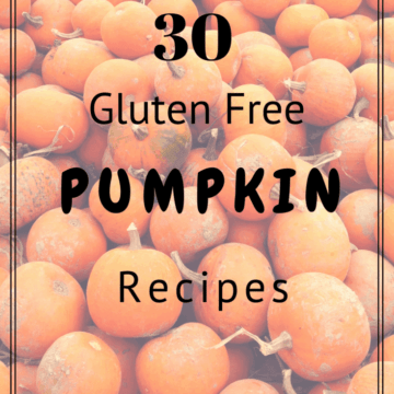 30 Gluten Free Pumpkin Recipes