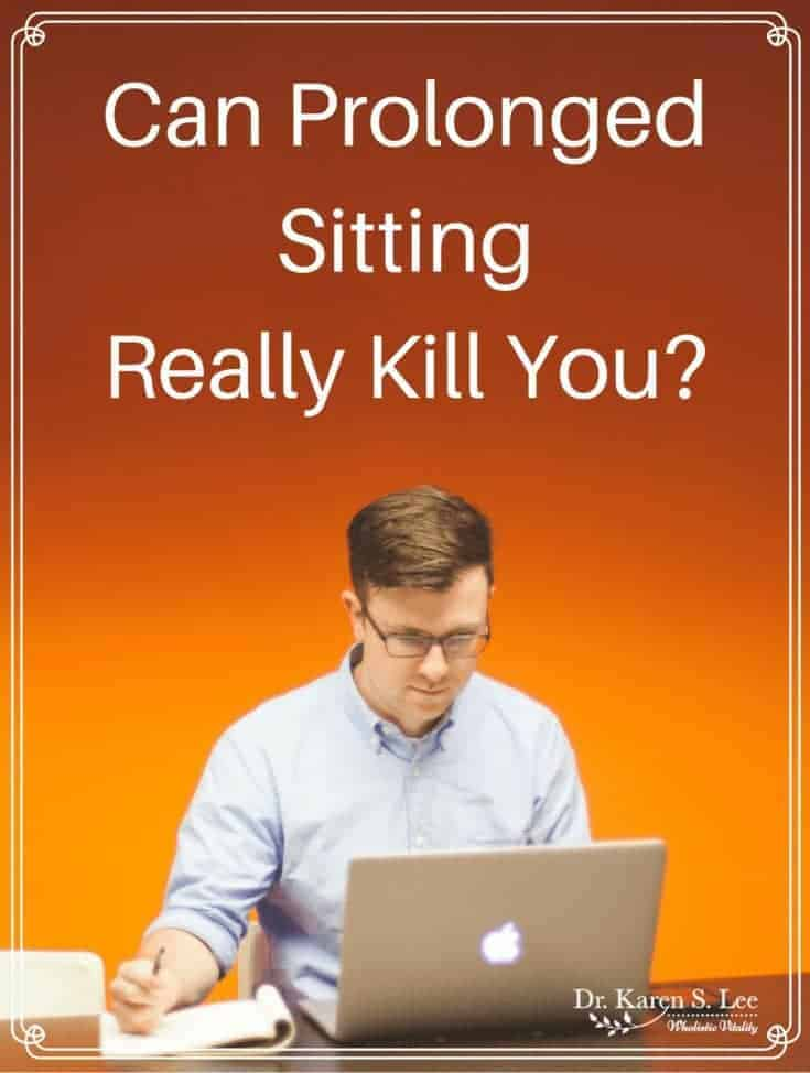 Prolonged Sitting Kill You