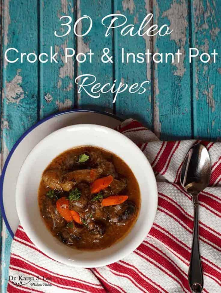 Paleo Crock Pot Instant Pot