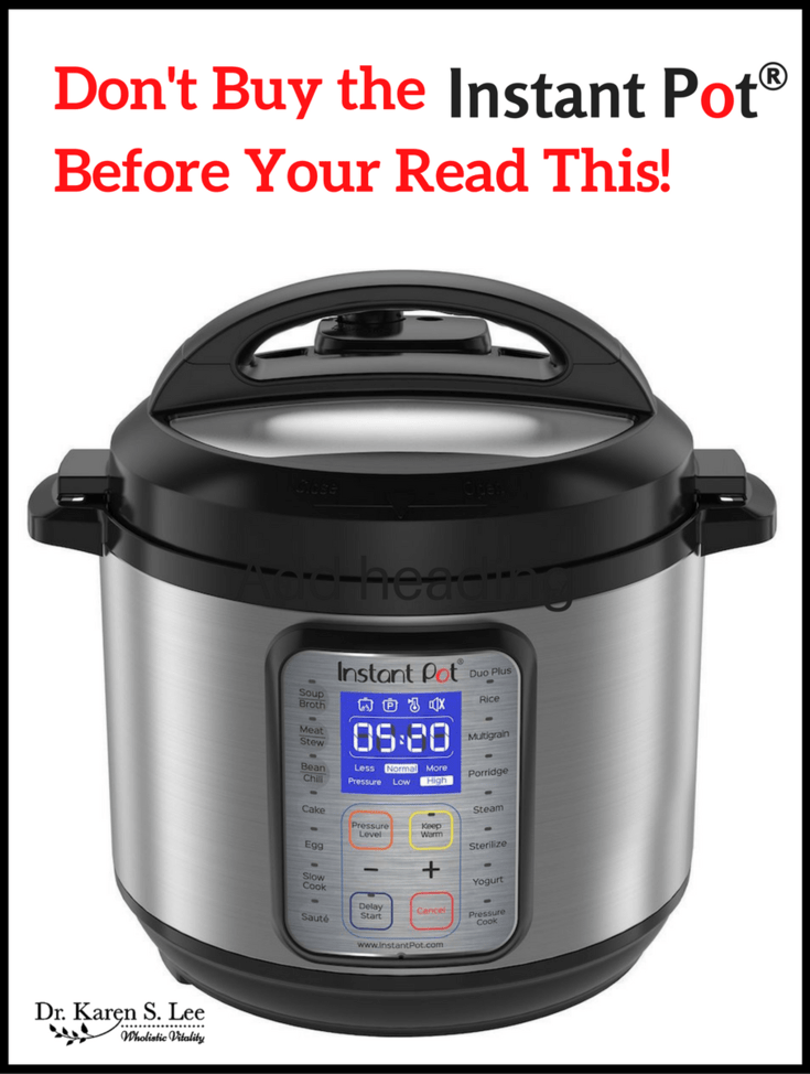 Dont buy the instant pot before you read this dr karen s lee dont buy instant pot fandeluxe Image collections